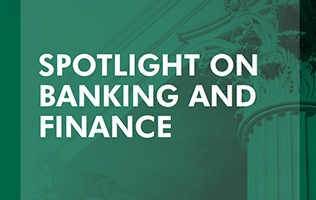Spotlight on Banking and Finance